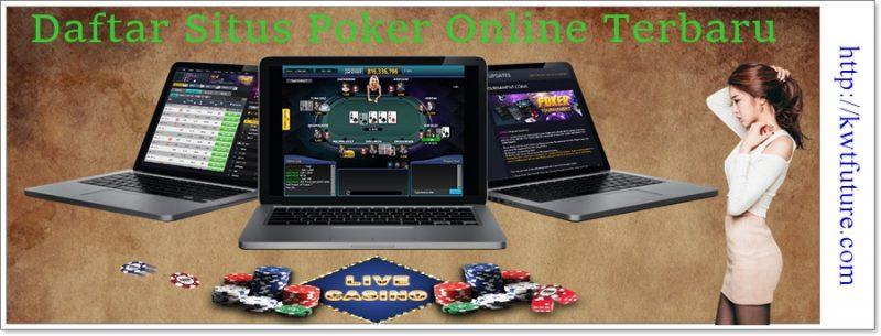Daftar Situs Poker Online Terbaru